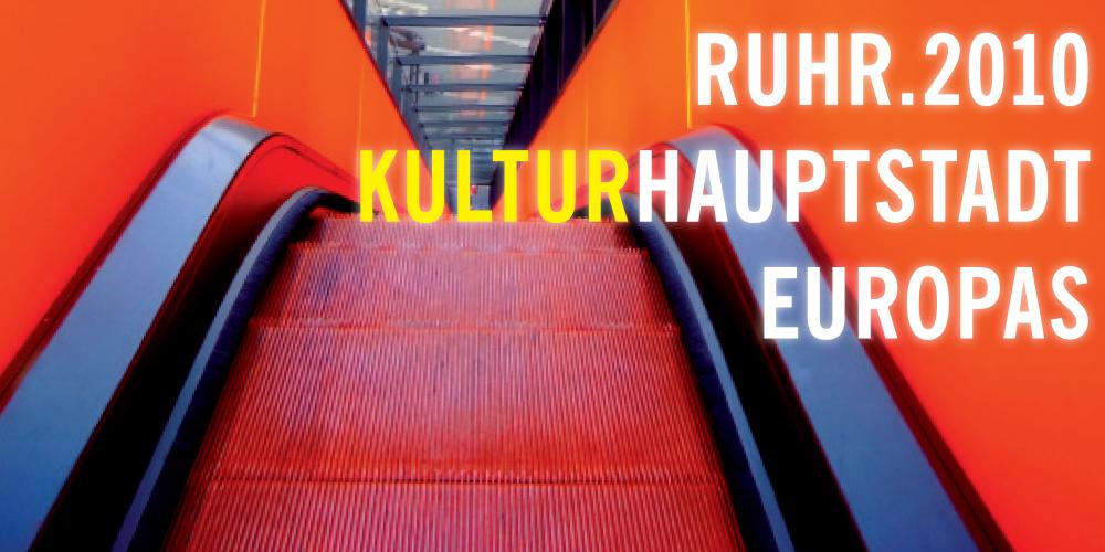 Hermann E. Sieger Ruhr.2010 Kulturhauptstadt Europas